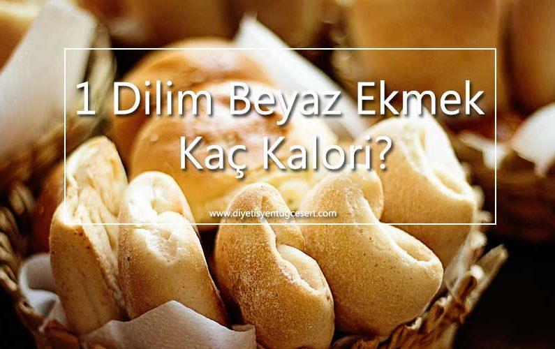 ekmek kalorisi